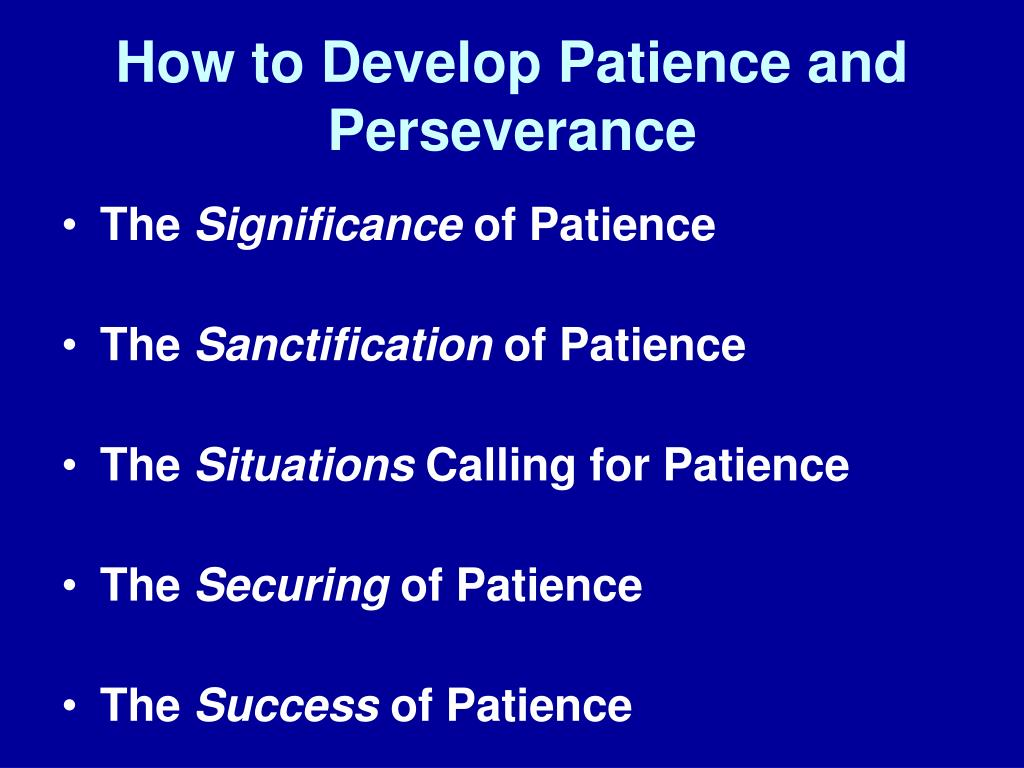 How to Develop Patience and Perseverance