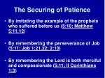the securing of patience9