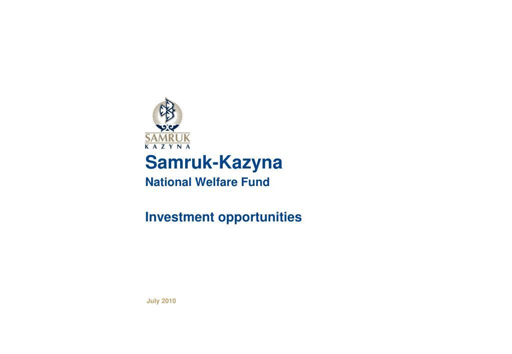 samruk kazyna national welfare fund investment opportunities