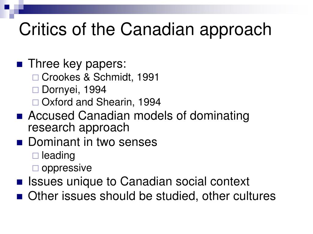 Critics of the Canadian approach