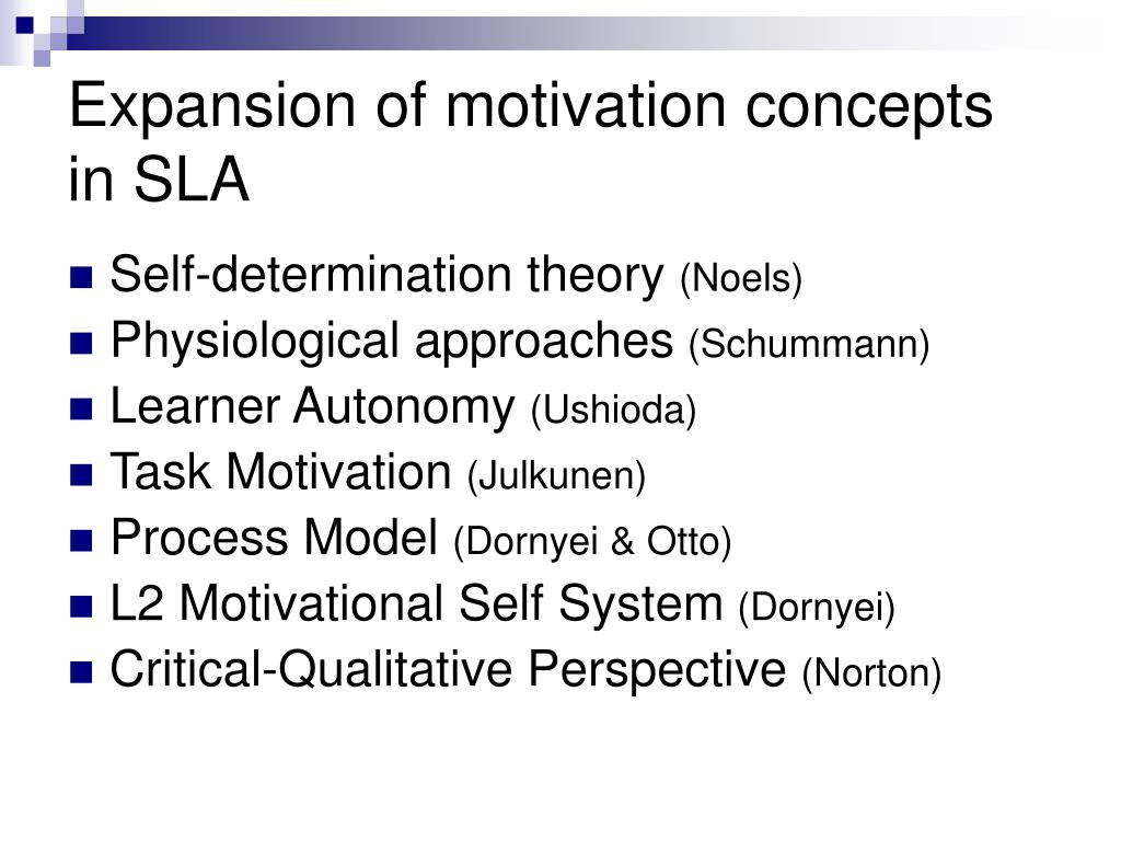 Expansion of motivation concepts in SLA