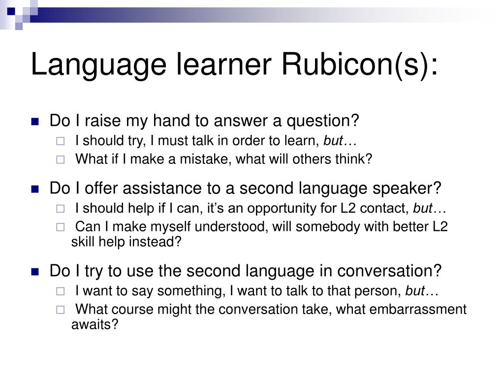 Language learner Rubicon(s):