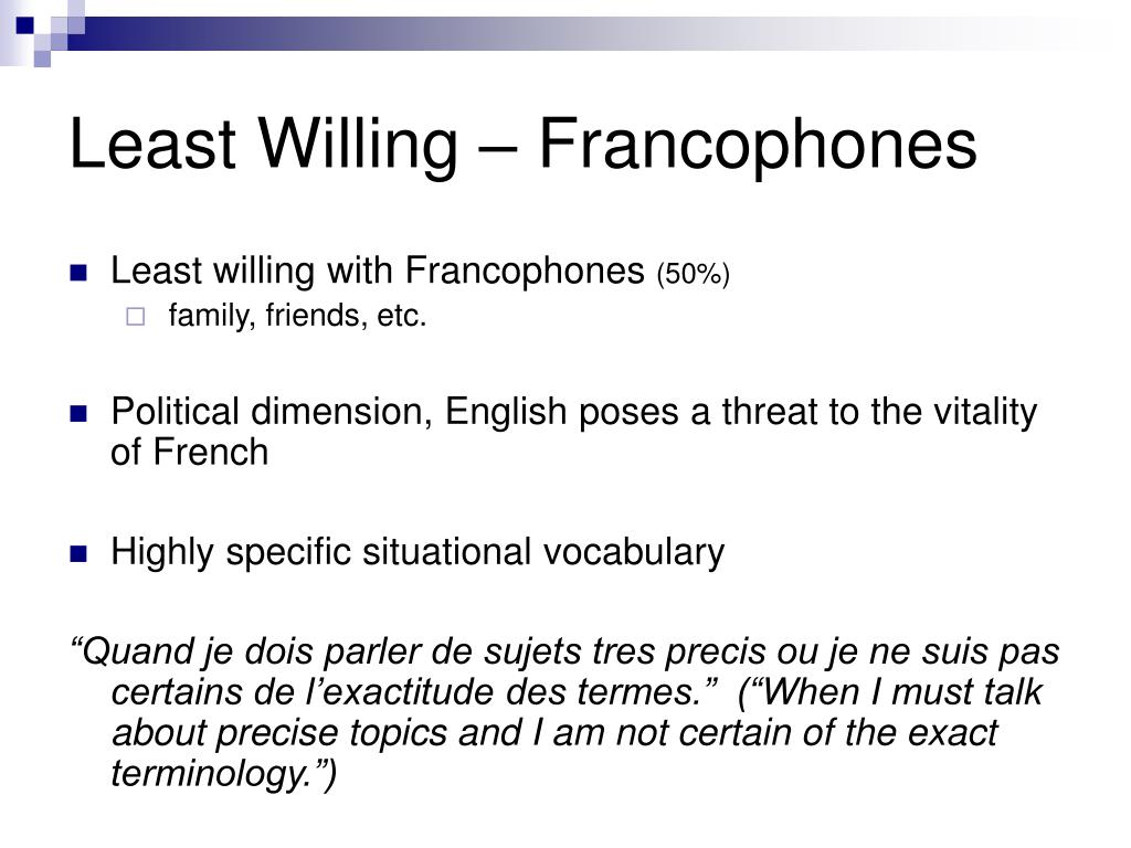 Least Willing – Francophones