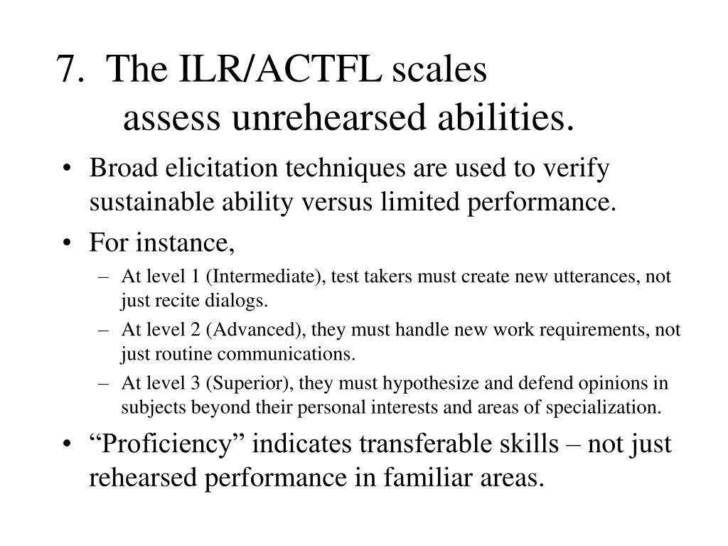 7.  The ILR/ACTFL scales