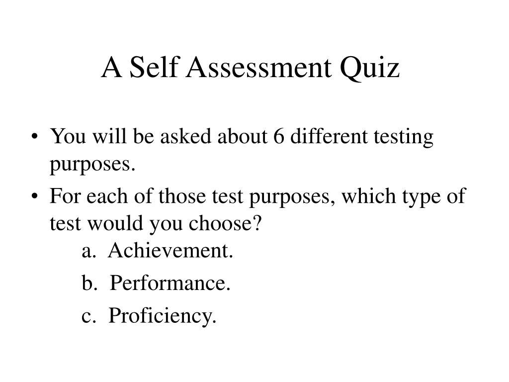 A Self Assessment Quiz