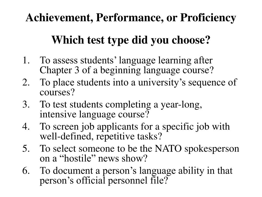 Achievement, Performance, or Proficiency