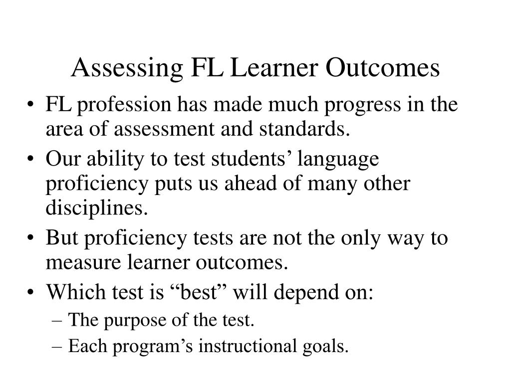 Assessing FL Learner Outcomes