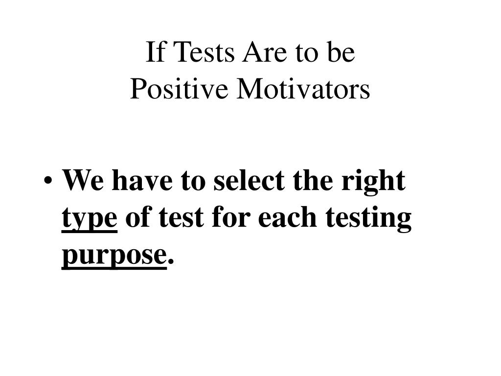 If Tests Are to be