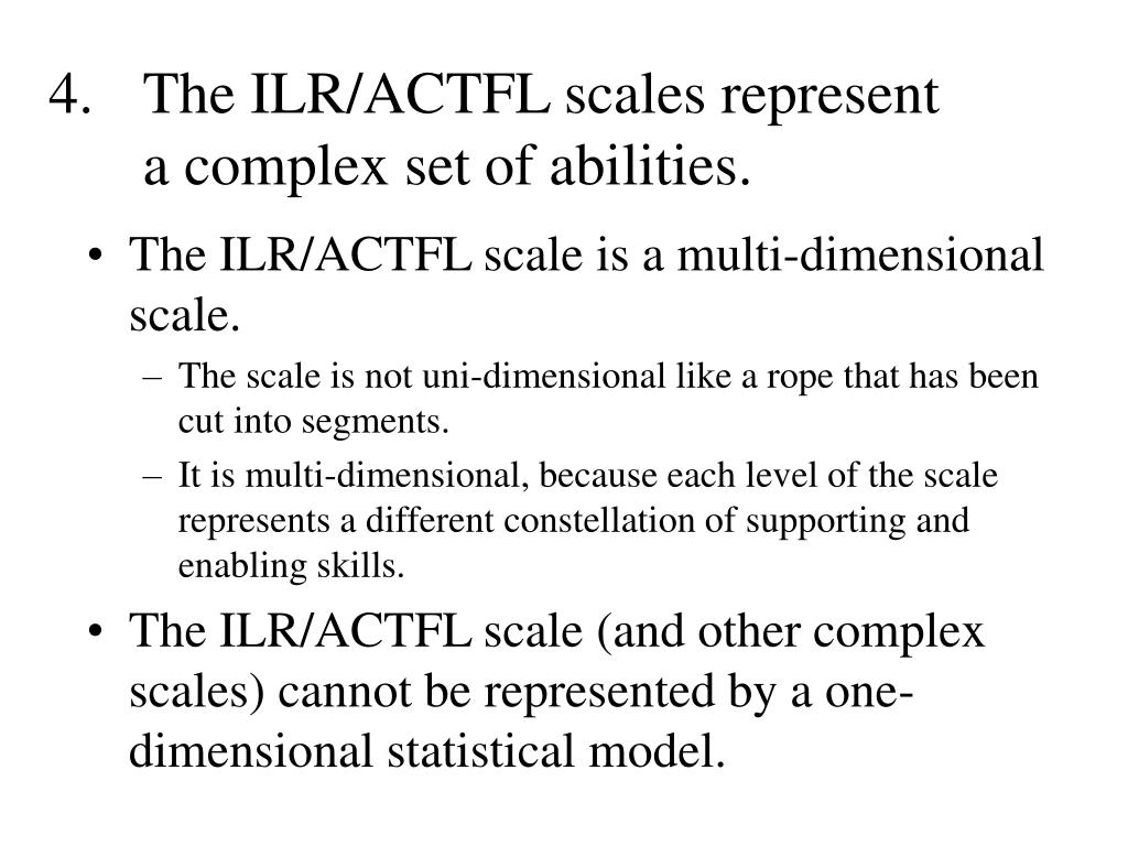 The ILR/ACTFL scales represent
