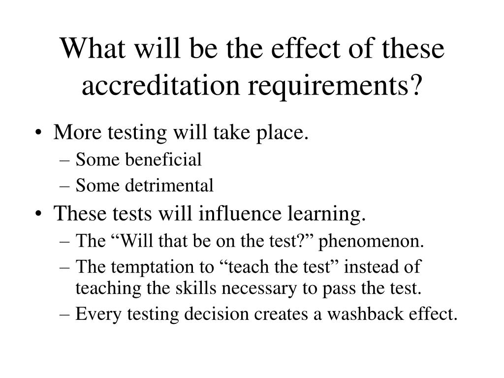 What will be the effect of these accreditation requirements?