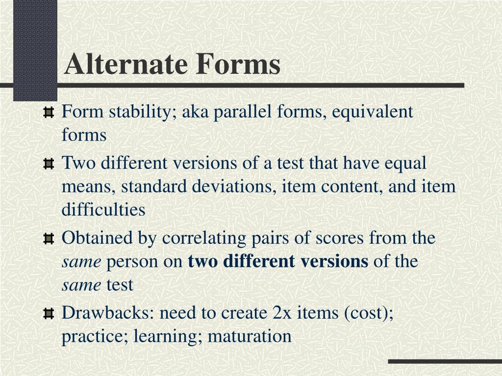 Alternate Forms