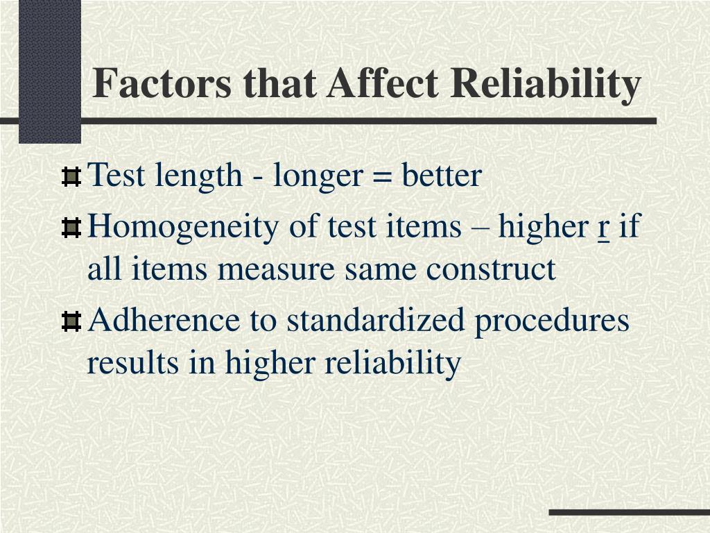 Factors that Affect Reliability