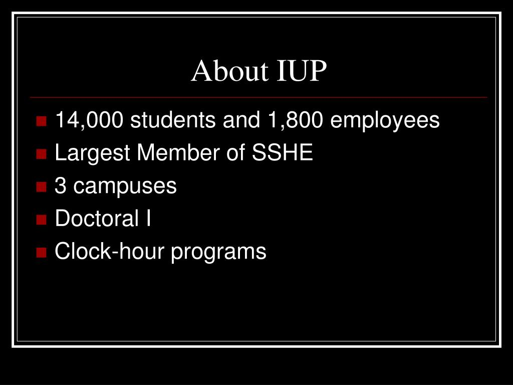 About IUP