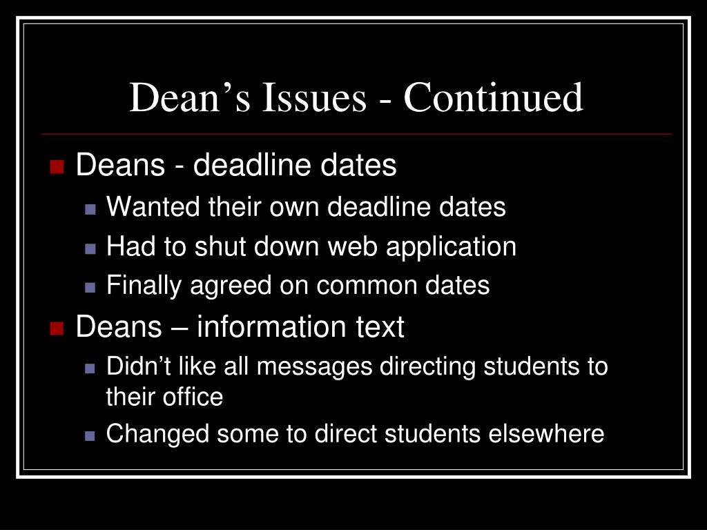 Dean's Issues - Continued