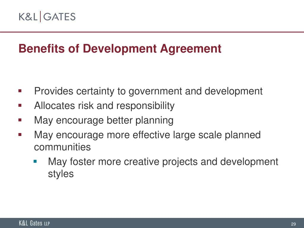 Benefits of Development Agreement