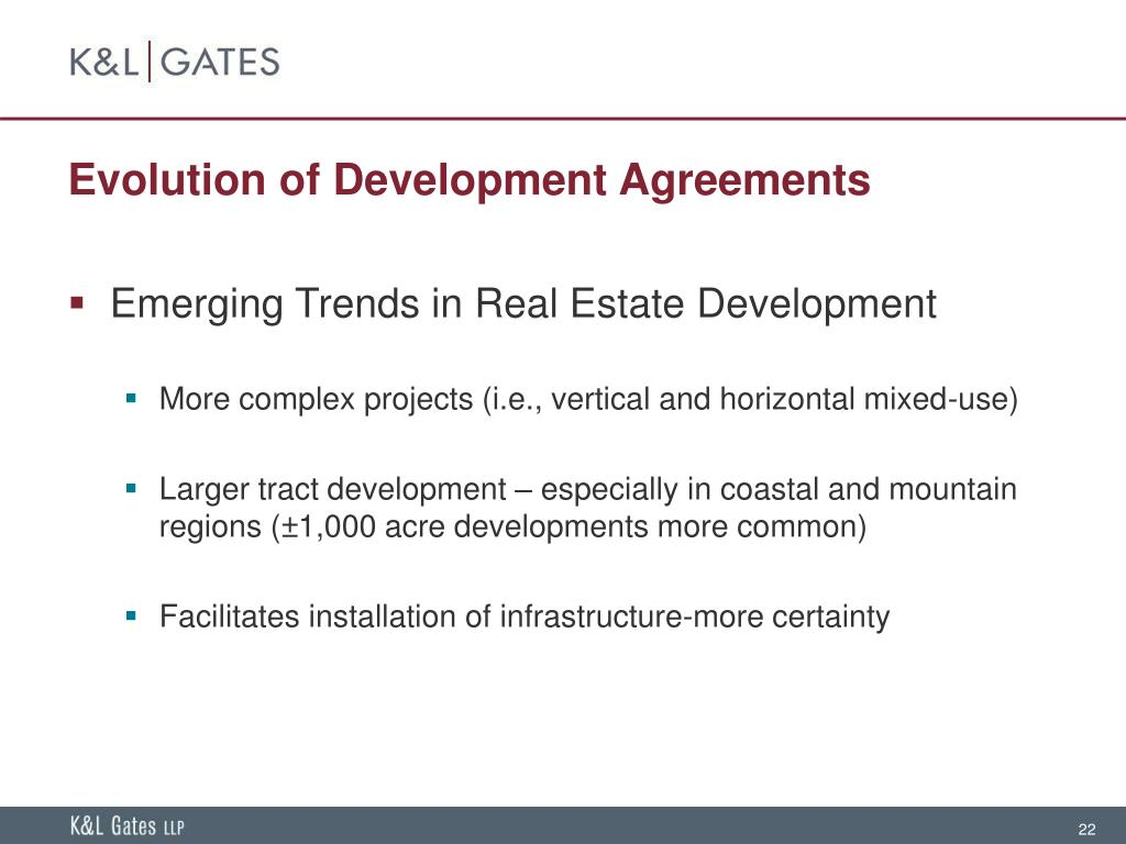 Evolution of Development Agreements