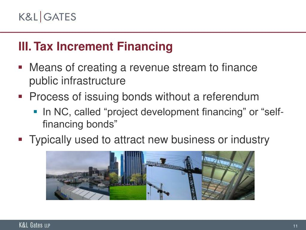 III.Tax Increment Financing