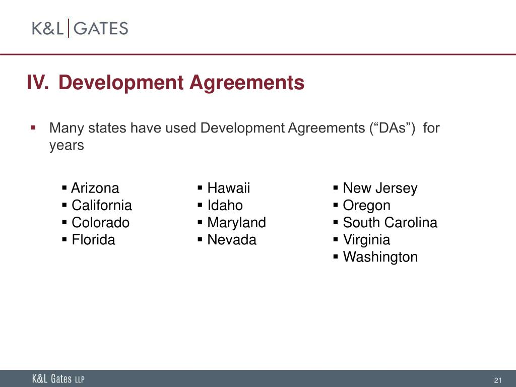 IV. Development Agreements
