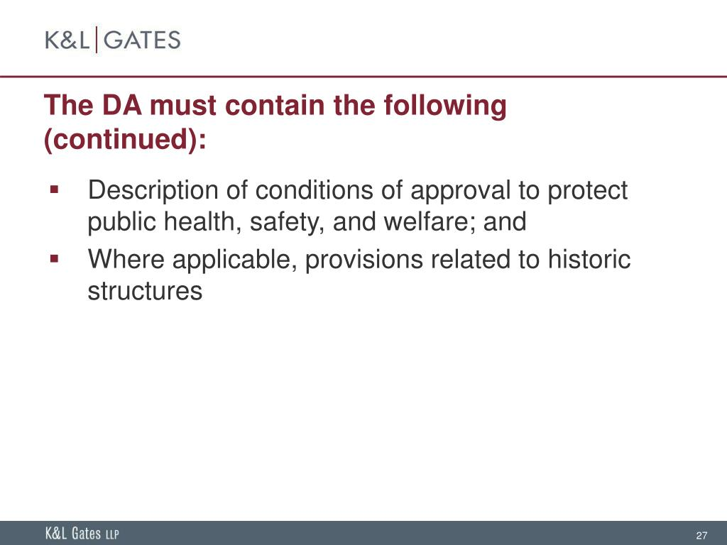 The DA must contain the following (continued):