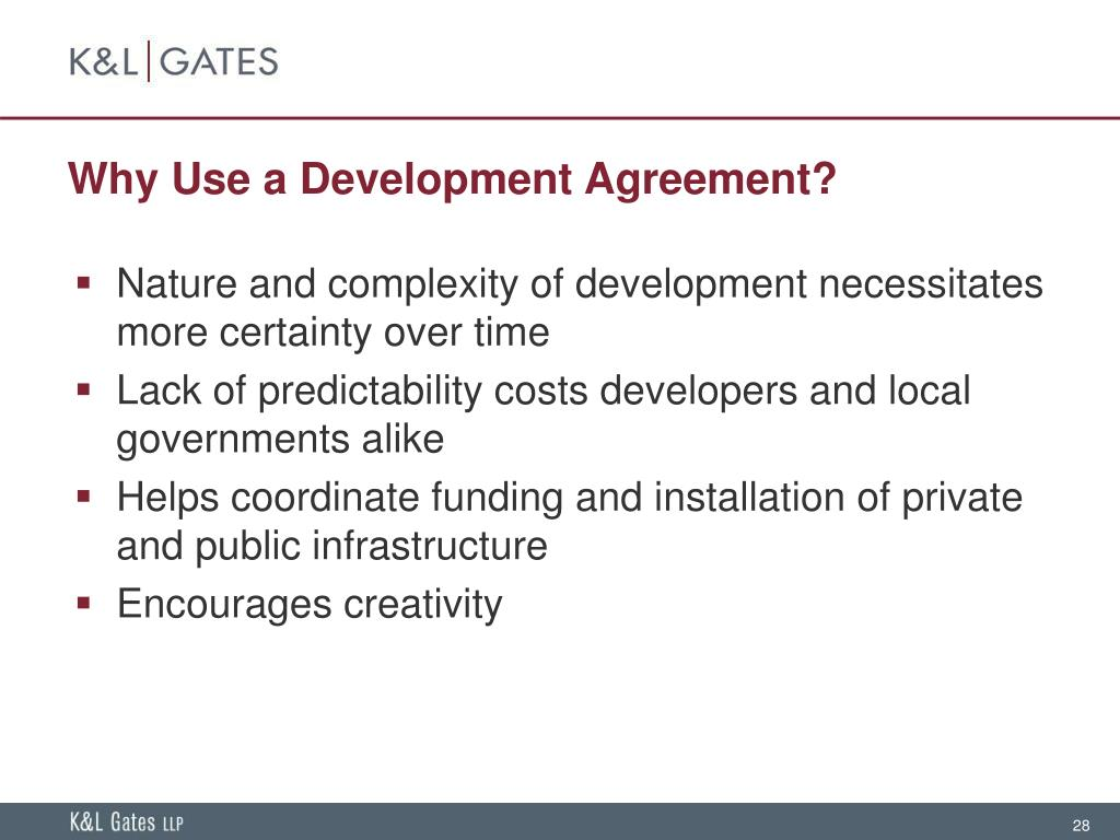 Why Use a Development Agreement?