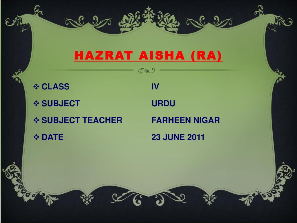HAZRAT AISHA (