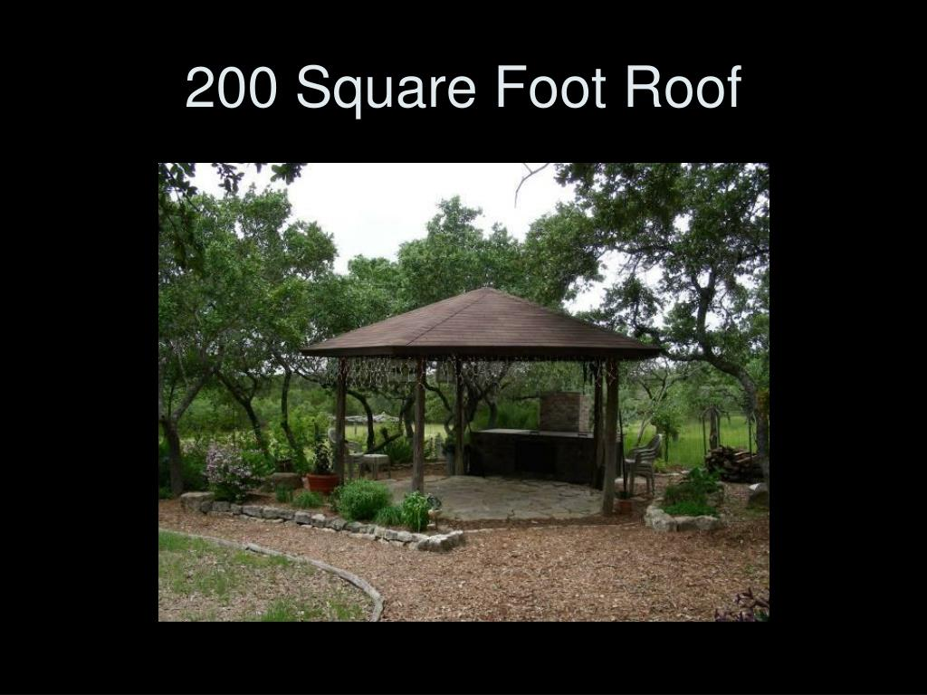 200 Square Foot Roof