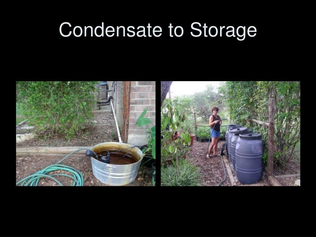 Condensate to Storage