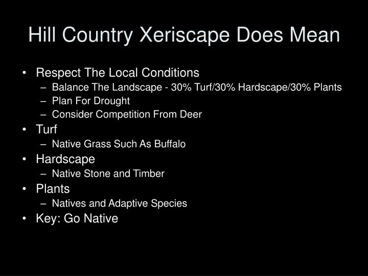 Hill country xeriscape does mean