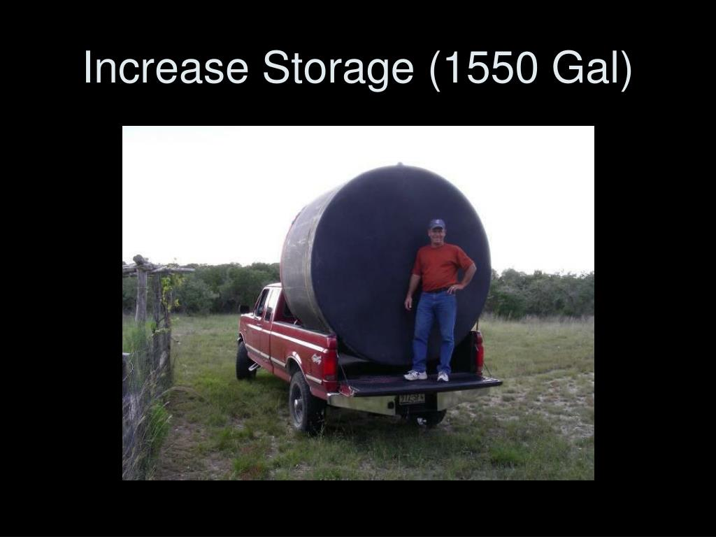 Increase Storage (1550 Gal)