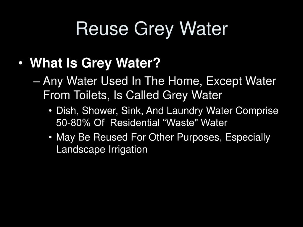 Reuse Grey Water