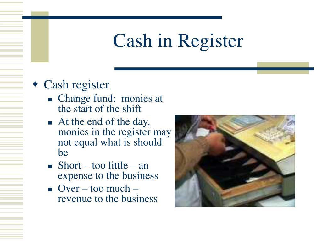 Cash in Register