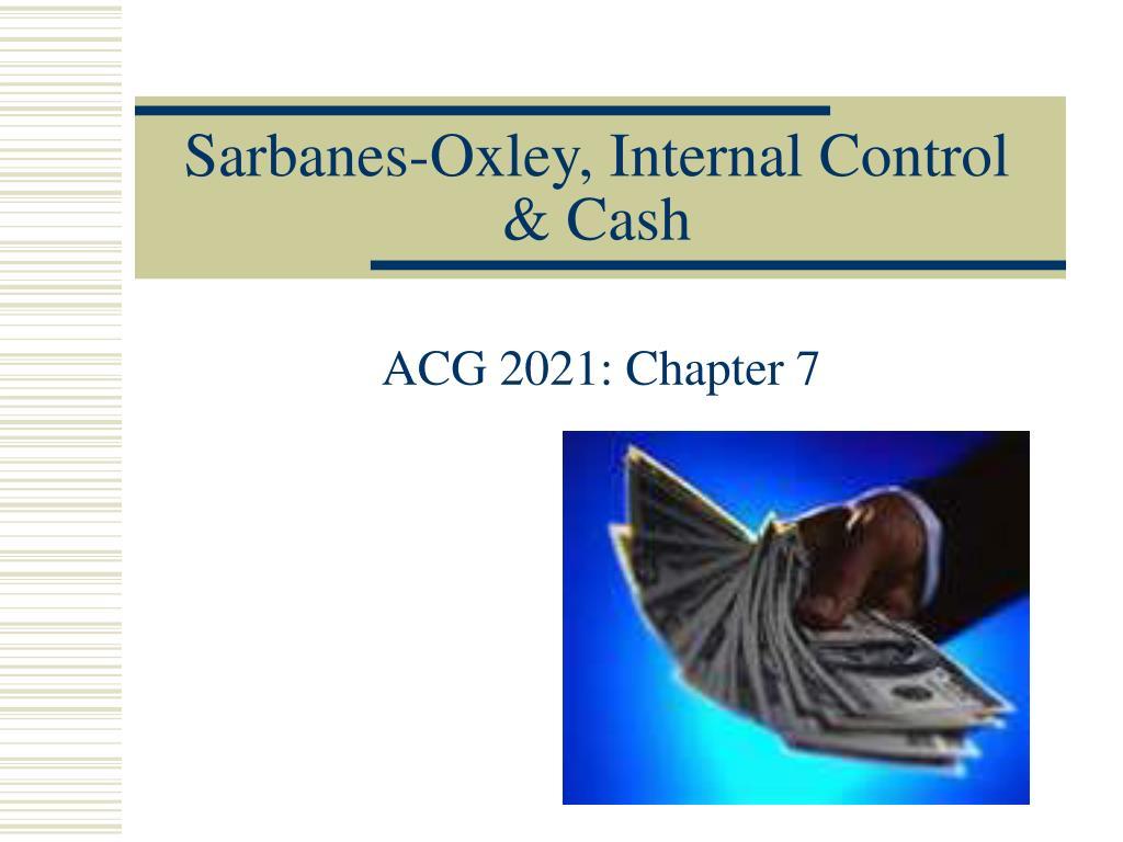 Sarbanes-Oxley, Internal Control & Cash
