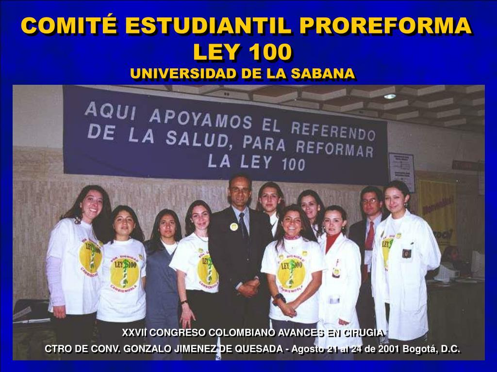 COMITÉ ESTUDIANTIL PROREFORMA LEY 100
