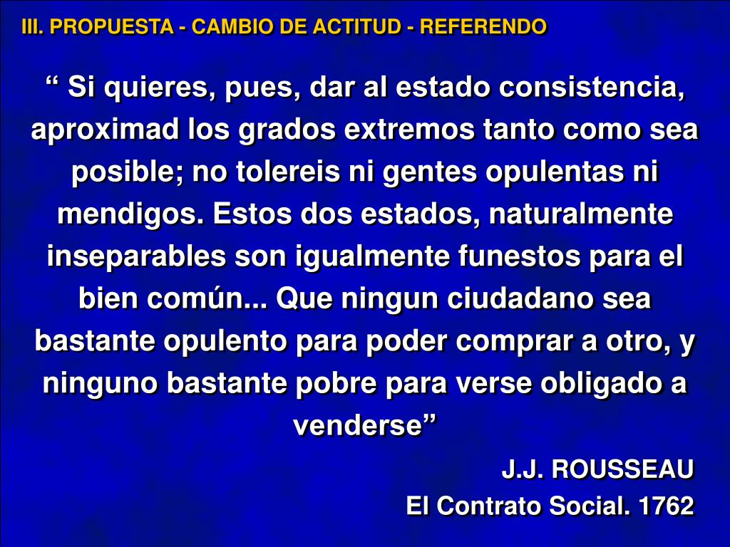 III. PROPUESTA - CAMBIO DE ACTITUD - REFERENDO