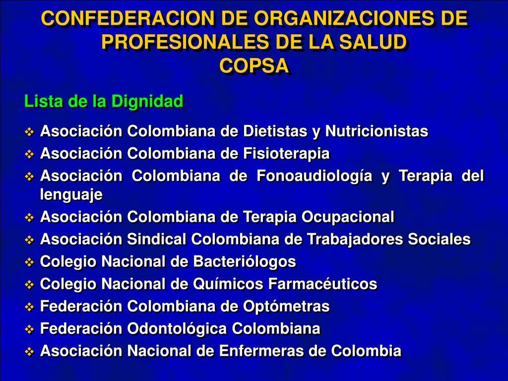 CONFEDERACION DE ORGANIZACIONES DE PROFESIONALES DE LA SALUD
