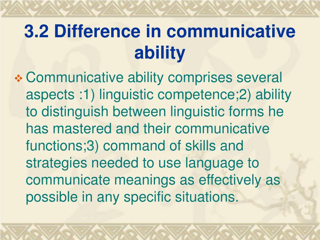 3.2 Difference in communicative ability