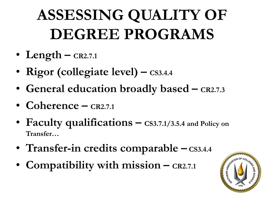 ASSESSING QUALITY OF DEGREE PROGRAMS