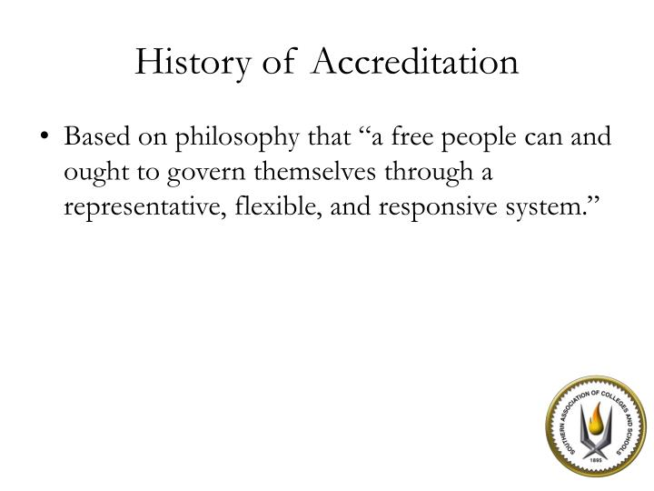 History of accreditation