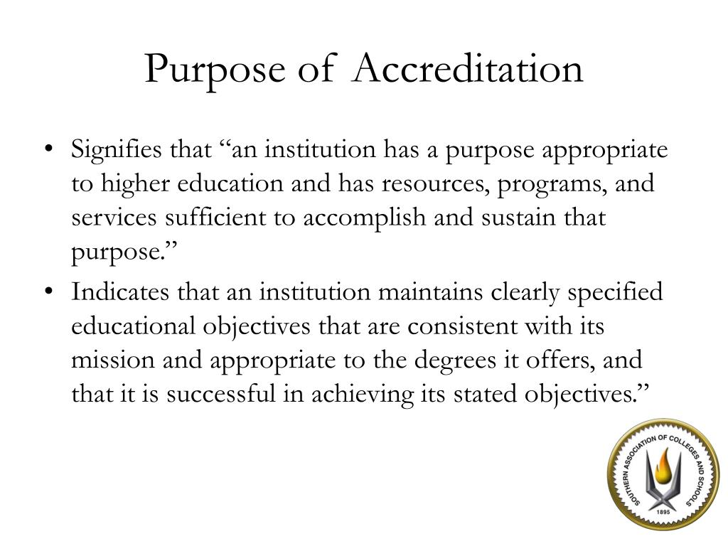 Purpose of Accreditation