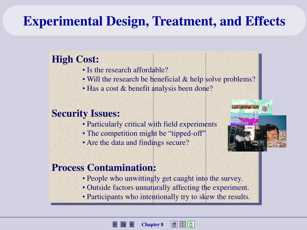 Experimental Design, Treatment, and Effects