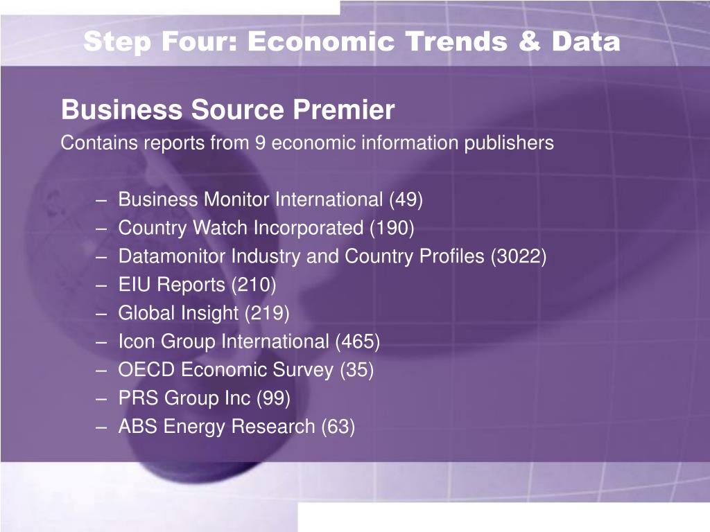 Step Four: Economic Trends & Data