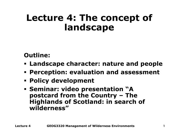 Lecture 4 the concept of landscape