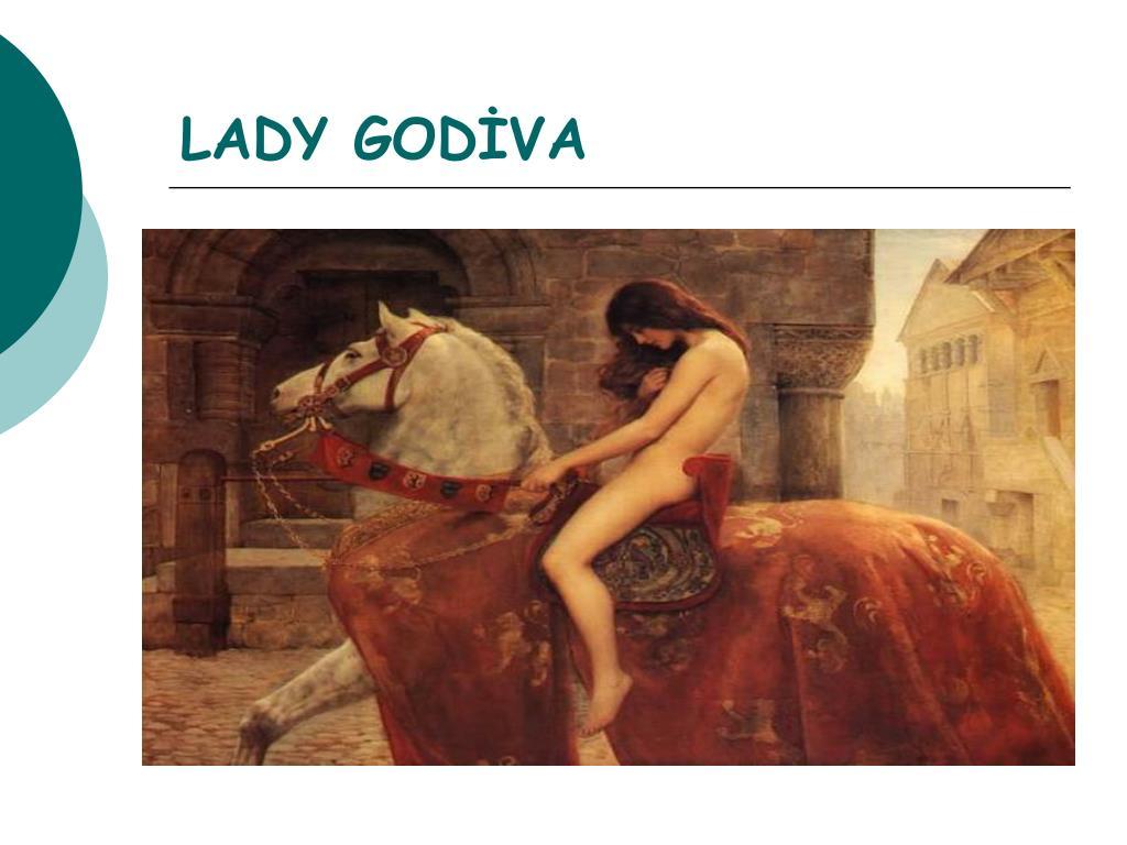 LADY GODİVA