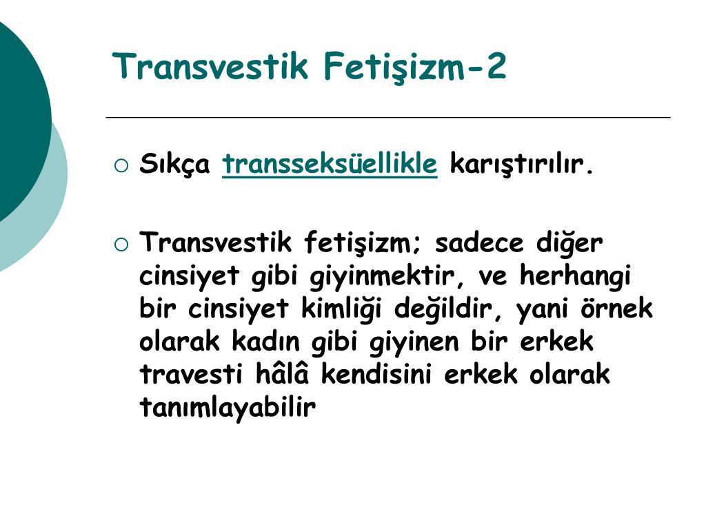Transvestik Fetişizm-2