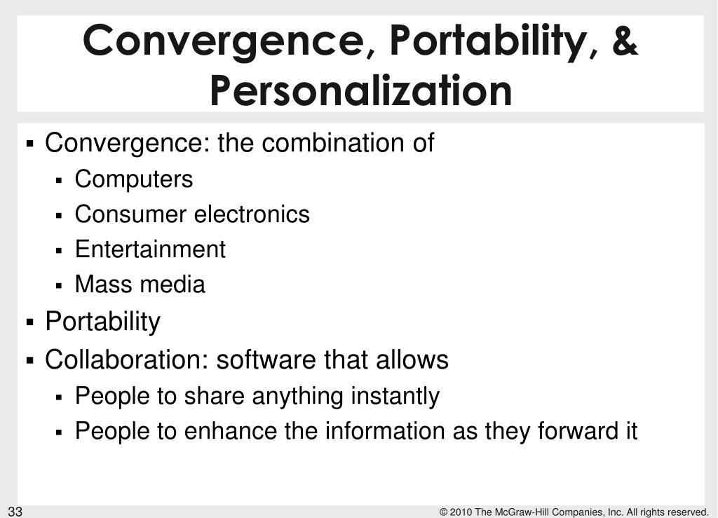 Convergence, Portability, & Personalization