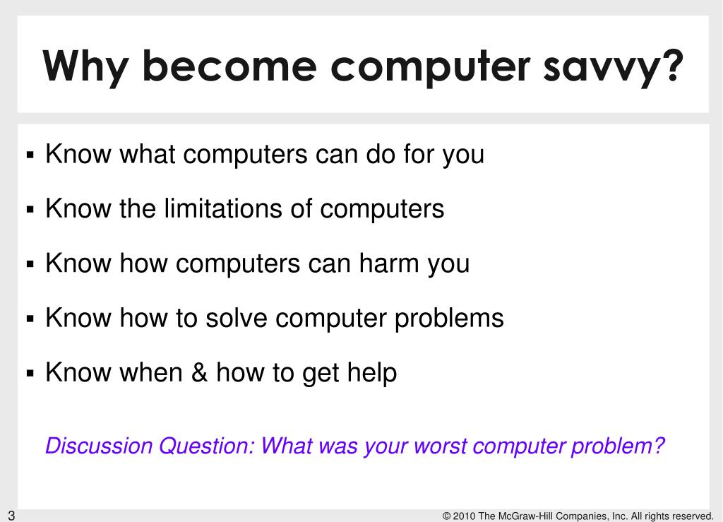 Why become computer savvy?