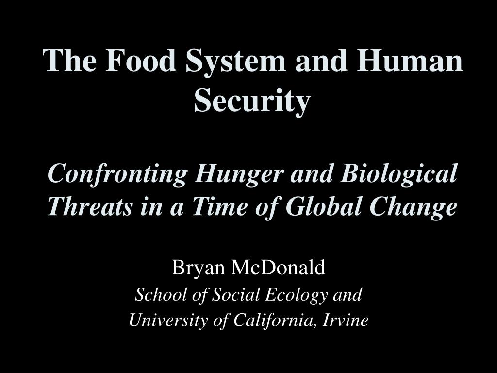 The Food System and Human Security