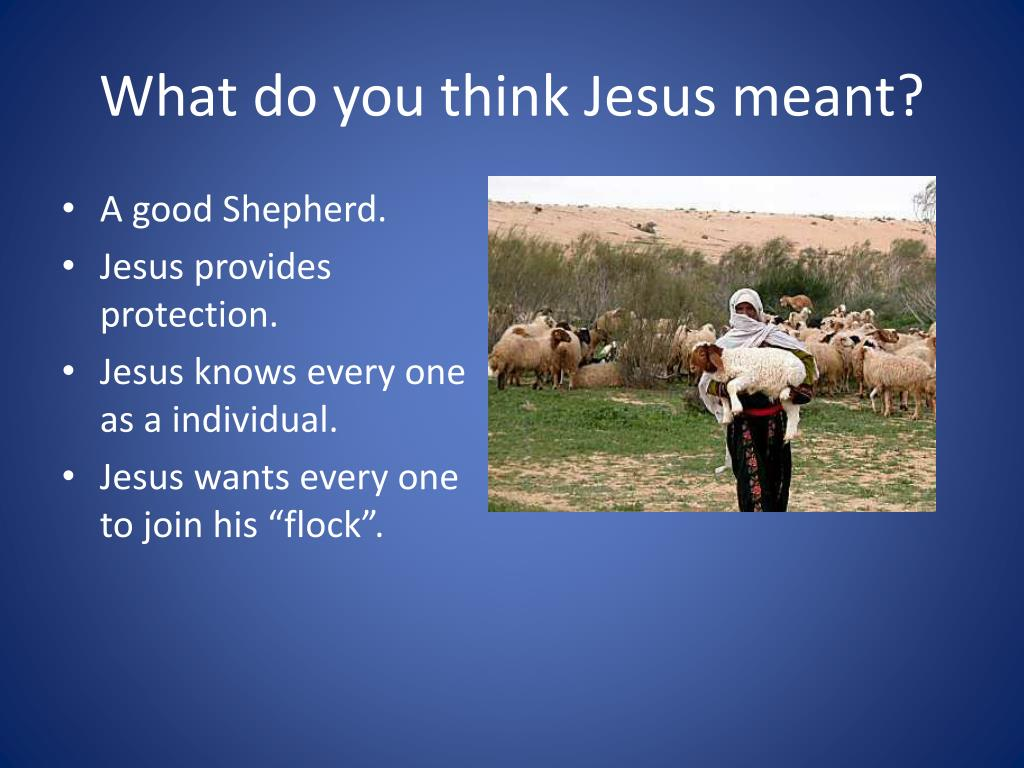 What do you think Jesus meant?