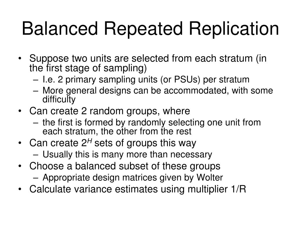 Balanced Repeated Replication