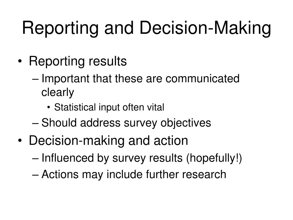 Reporting and Decision-Making
